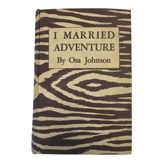 "1940 ""I Married Adventure"" Book by Osa Johnson For Sale"