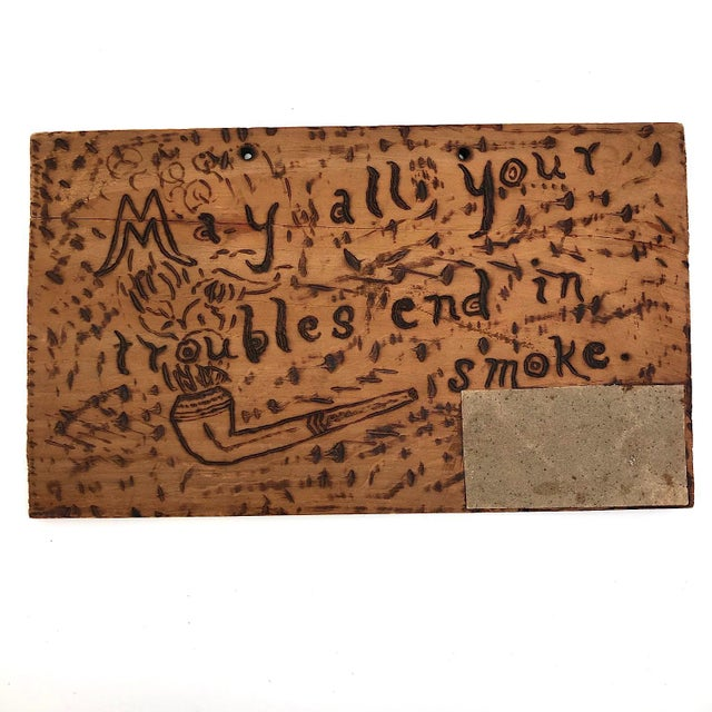"Antique ""May All Your Troubles End in Smoke"" Pyrograph Sign With Match Striker For Sale - Image 9 of 10"