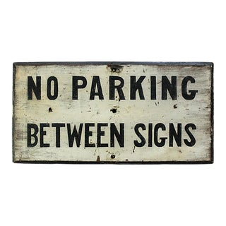 No Parking Between Signs For Sale
