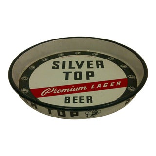 "Circa 1950 Vintage Beverage Serving Tray ""Silver Top Beer Premium Lager"""