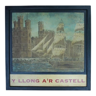 """Y Llong A'r Castell"" Vintage Welsh Pub Sign For Sale"