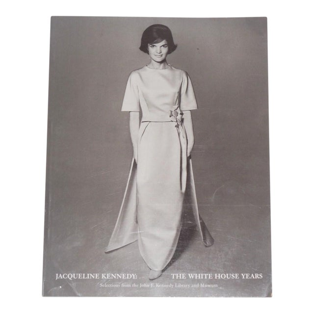 """Jacqueline Kennedy: White House Years"" Exhibit Book - Image 1 of 11"
