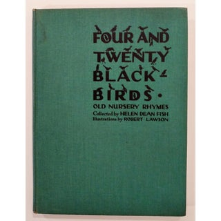 "1937 ""Four and Twenty Blackbirds"" Helen Dean Fish First Edition Robert Lawson Book For Sale"