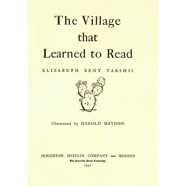 The Village That Learned to Read by Elizabeth Kent Tarshis. Illustrated by Harold Hayden. Boston: Houghton Mifflin...