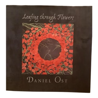 Leafing Through Flowers by Daniel Ost, 1st Edition Book For Sale