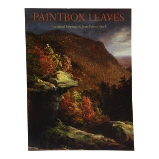 Paintbox Leaves: Cole to Wyeth, Hudson River Museum For Sale