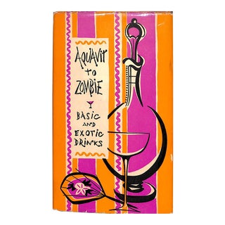 Aquavit to Zombie: Basic and Exotic Drinks For Sale