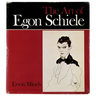 The Art of Egon Schiele, First Edition