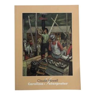 Claude Howell Carolina Interpreter Exhibition Catalogue For Sale