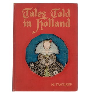 "1926 ""Tales Told in Holland"" Coffee Table Book For Sale"