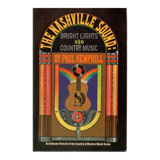 """1970 """"The Nashville Sound: Bright Lights and Country Music"""" Collectible Book For Sale"""