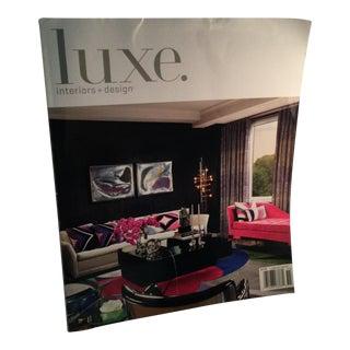 Luxe. Interiors + Design Book For Sale