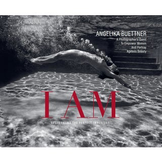 "Angelika Buettner ""I Am"" Quest to Empower Women and Portray Ageless Beauty Hardcover Book For Sale"