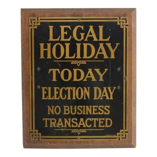 """1910s Vintage Brass Bank """"Legal Holiday"""" Sign For Sale"""