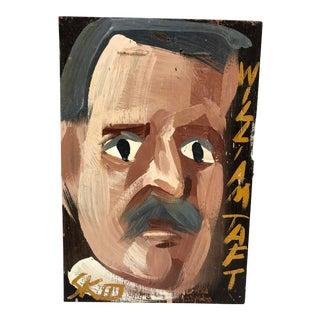 Vintage Outsider Art Oil on Plywood Portrait, William Taft For Sale
