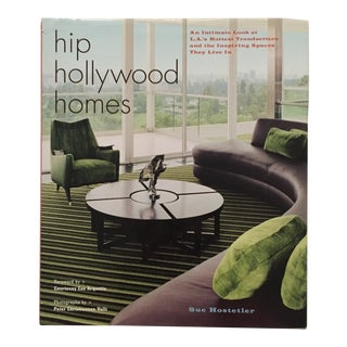 """2006 """"Hip Hollywood Homes"""" First Edition Art/Design Book For Sale"""
