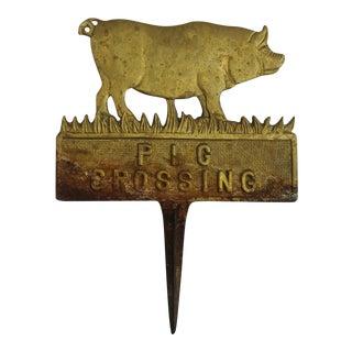 Brass Pig Crossing Yard Farmhouse Shabby Chic Sign