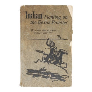 1929 Indian Fighting on the Texas Frontier For Sale