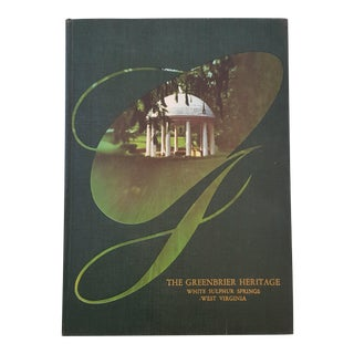 """The Greenbrier Heritage: White Sulpher Springs of West Virginia"" Green Linen Coffee Table Book"