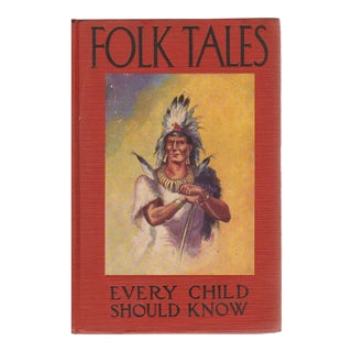"""1912 """"Folk Tales: Every Child Should Know"""" Collectible Book For Sale"""