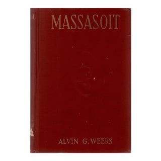 """1920 """"Massasoit of the Wampanoags"""" Collectible Book For Sale"""