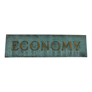 Early 20th Century Antique Economy Sign For Sale