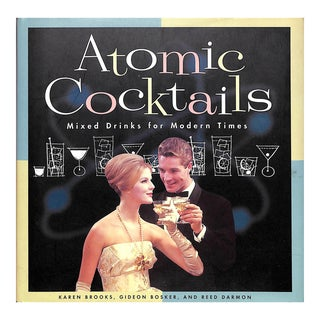 Atomic Cocktails: Mixed Drinks for Modern Times Book For Sale