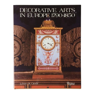 """Decorative Arts in Europe 1790-1850""-Rizzoli Publisher For Sale"