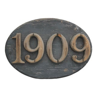 Early 1909 Wood Sign For Sale