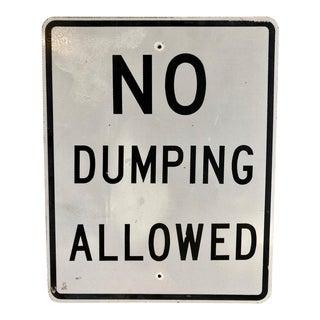 """Vintage """"No Dumping"""" Street Sign"""