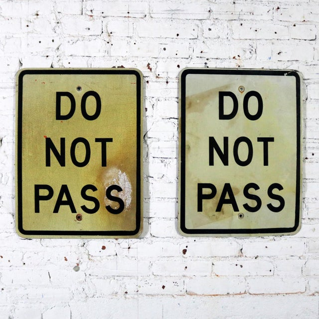 Cool vintage Do Not Pass metal traffic signs. We have two offered and have priced them individually. These are in...