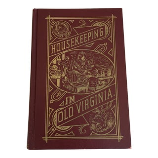 """Housekeeping in Old Virginia"" by M.C.Tyree, Reprinted Book For Sale"