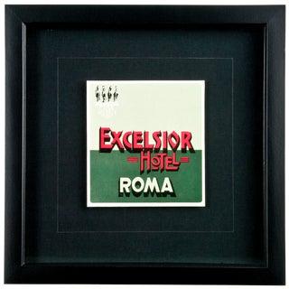 Framed Vintage Hotel Luggage Label - Hotel Excelsior Rome