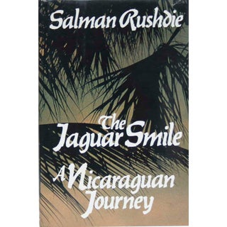 The Jaguar Smile, a Nicaraguan Journey by Salman Rushdie - First Edition For Sale