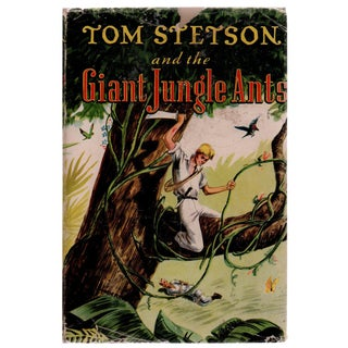 "1948 ""Tom Stetson and the Giant Jungle Ants"" Book For Sale"