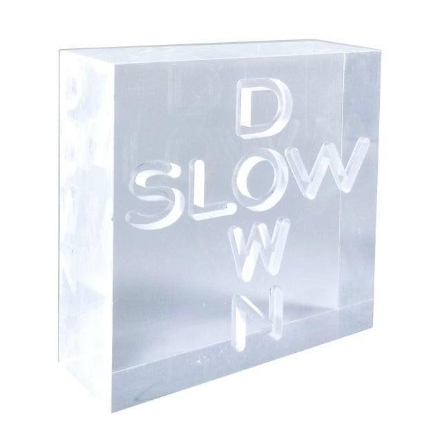 """Pop Art 1960s Lucite Sculpture With Engraved """"Slow Down"""" Text For Sale - Image 4 of 13"""