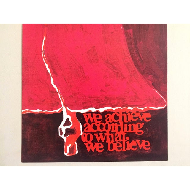"""Mid-Century Modern Rare Vintage 1973 Mid Century Modern Lithograph Print Poster """" We Achieve According to What We Believe """" For Sale - Image 3 of 8"""