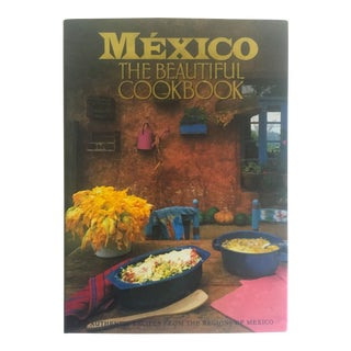 """Mexico The Beautiful"" Cookbook"