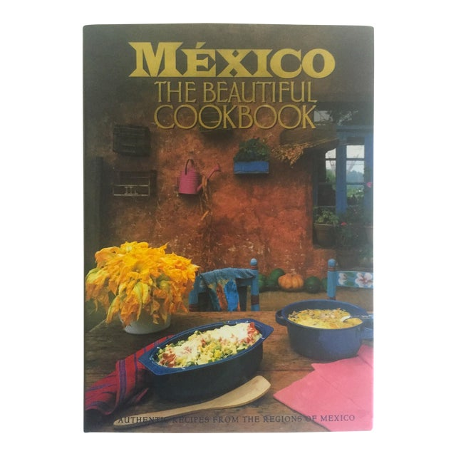 """Mexico The Beautiful"" Cookbook - Image 1 of 11"