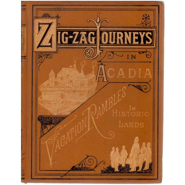 Zigzag Journeys in Arcadia & New France - Image 1 of 3