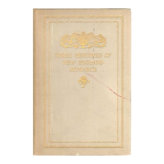 "1894 ""Three Heroines of New England Romance"" Collectible Book For Sale"