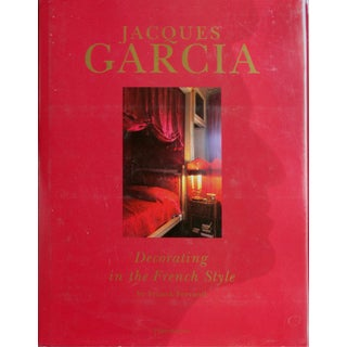 Jacques Garcia, Decorating in French Style - Book