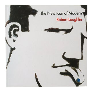 "Robert Loughlin "" the New Icon of Modern "" Iconic Brute 1st Edtn Warhol's Friend Art Book For Sale"