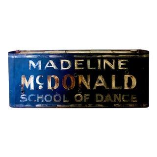 Vintage Americana Madeline McDonald School of Dance Sign For Sale