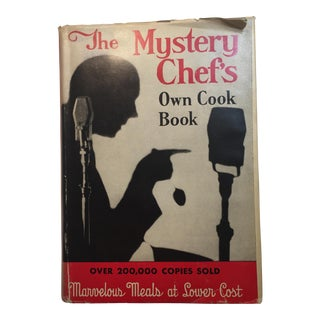 """The Mystery Chef's Own Cook Book"" 1945 Book For Sale"