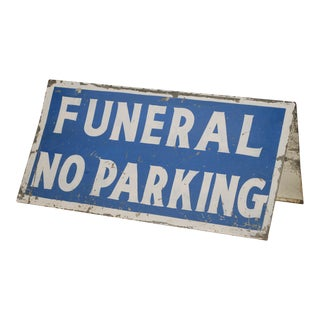 """Vintage """"Funeral No Parking"""" Blue & White, Metal Double Sided Sign For Sale"""