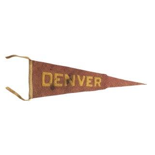 Antique Denver Colorado Felt Flag Pennant