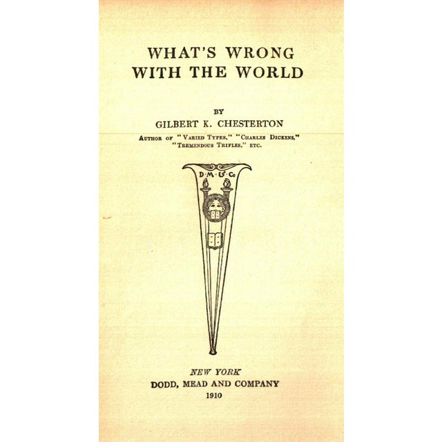 """Traditional 1910 """"What's Wrong With the World"""" Collectible Book For Sale - Image 3 of 4"""
