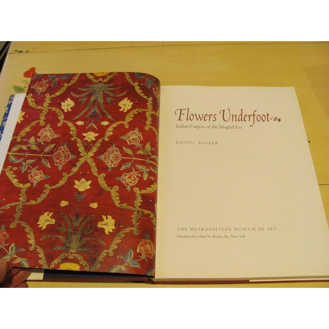 "Metropolitan ""Flowers Underfoot: Indian Carpets of the Mughal Era"" Book by Daniel Walker For Sale - Image 4 of 9"