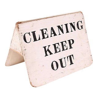 1950s Cleaning Keep Out Sign For Sale